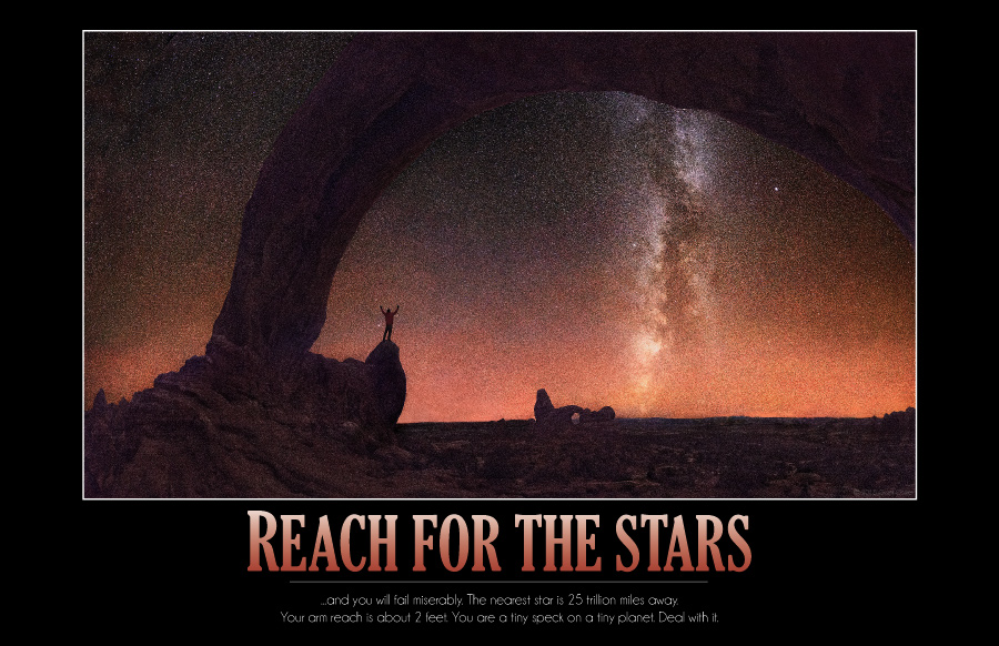 Reach for the Stars Demotivational Poster