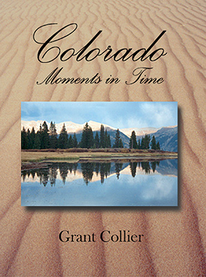 Colorado: Moments in Time