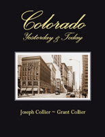 Colorado: Yesterday & Today